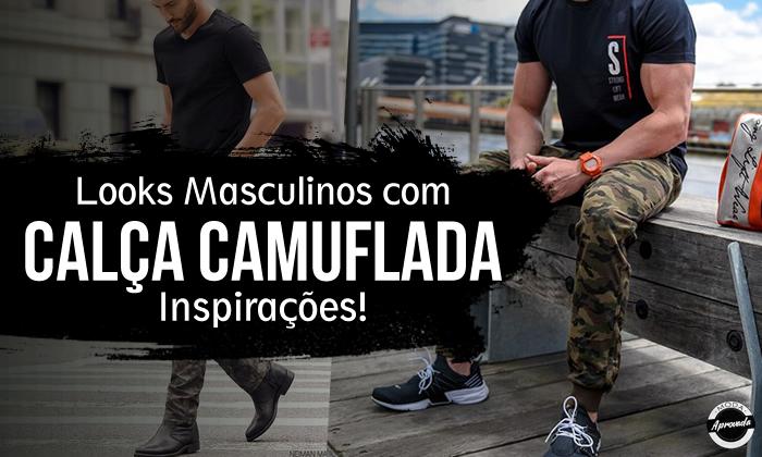 Looks Masculinos com Calça Camuflada, pra Inspirar!