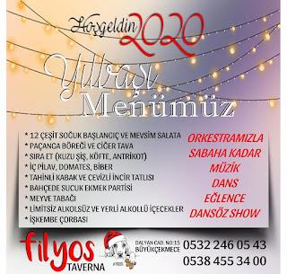 Filyos Taverna İstanbul Yılbaşı Programı 2020 Menüsü