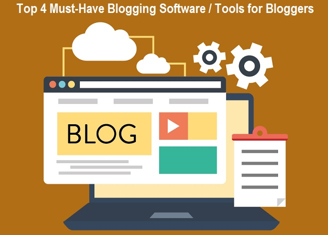 Blogging Software Tools for Bloggers