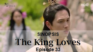 Sinopsis The King Loves Episode 33