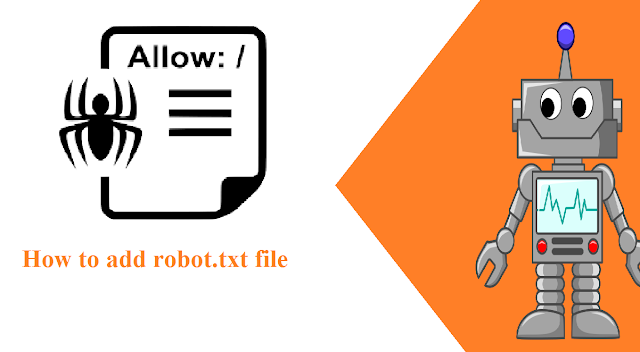 how to add robot.txt file in the blogge