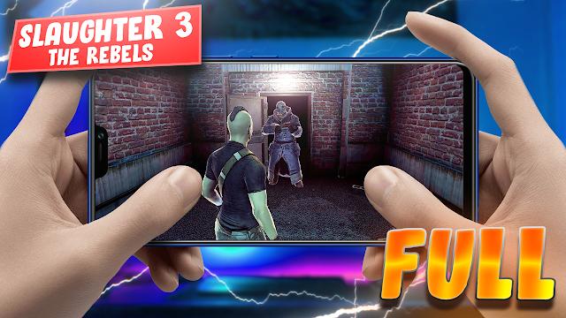 Slaughter 3: The Rebels (Full) Para Teléfonos Android [Apk + Datos]