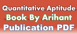 Quantitative Aptitude Book By Arihant Publication PDF