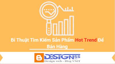 Bí quyết Tìm Kiếm Sản Phẩm Hot Trend Trong Kinh Doanh Online
