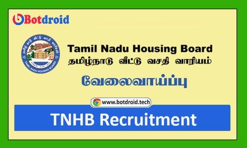 TNHB Recruitment 2021, Apply Online for Tamilnadu Housing Board Job Vacancy | TN Govt Jobs