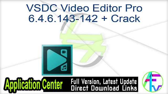 VSDC Video Editor Pro 6.4.6.143-142 + Crack