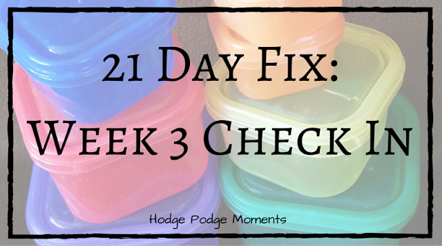 21 Day Fix: Week 3 Update