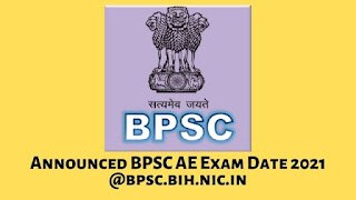 Announced BPSC AE Exam Date 2021 @bpsc.bih.nic.in
