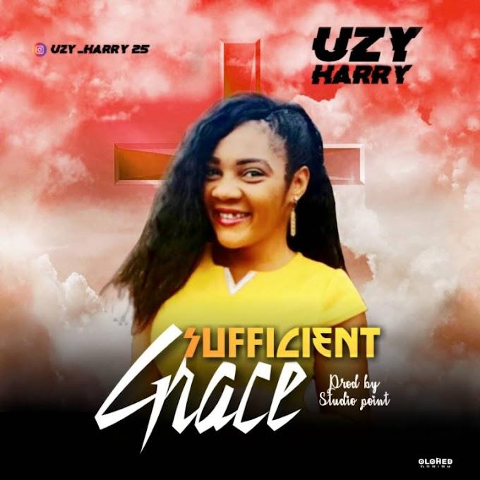 Download Music Mp3:- Uzy Harry – Sufficient Grace