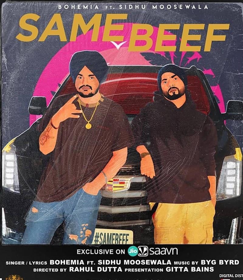 Same Beef  Bohemia ft. Sidhu Moose Wala Lyrics