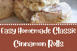 Easy Homemade Classic Cinnamon Rolls