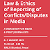 Law & Ethics of Reporting of Conficts/Disputes in Media A Workshop for Media & Print Journalists - 8-9 Aug., 2019