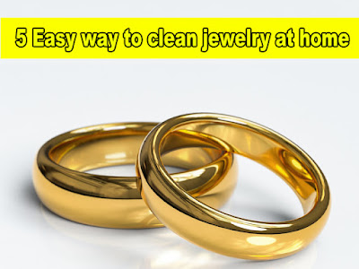 5 Easy way to clean Jewelry Fast