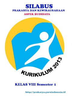 Silabus Prakarya Aspek Budidaya Kelas VIII Kurikulum 2013 Revisi 2017