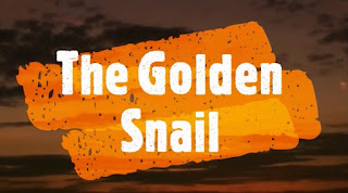 Drama Story of The Golden Snail
