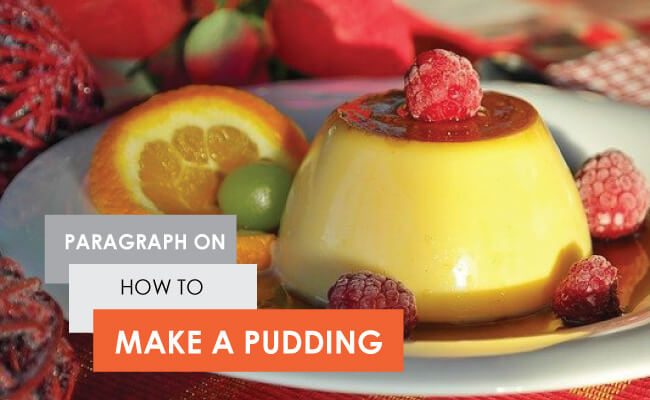 how to make pudding paragraph