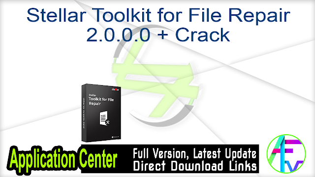 Stellar Toolkit for File Repair 2.0.0.0 + Crack