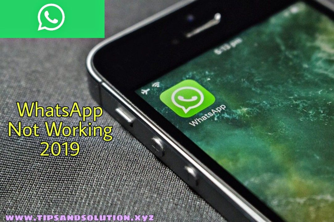 WhatsApp Not Working Properly 3 July 2019 Whatsapp Server Down - Tips and Solution
