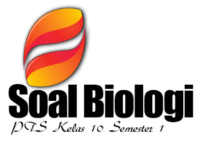 Pengertian biologi yang paling tepat dijabarkan sebagai berikut 45 Soal PTS Biologi Kelas 10 Semester 1 Kurikulum 2013 Beserta Jawabannya