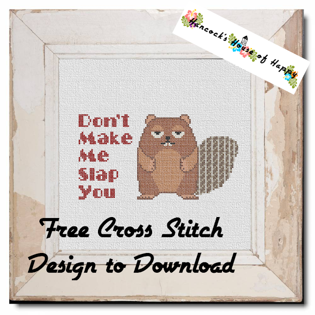 Don't Make Me Slap You: Funny Free Beaver Cross Stitch Pattern to Download