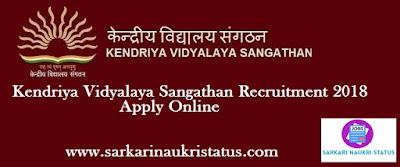 Kendriya Vidyalaya Sangathan Recruitment 2018