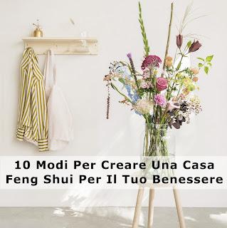 Buoni Propositi 2018: 10 Modi Per Creare Una Casa Feng Shui Per Il Tuo Benessere