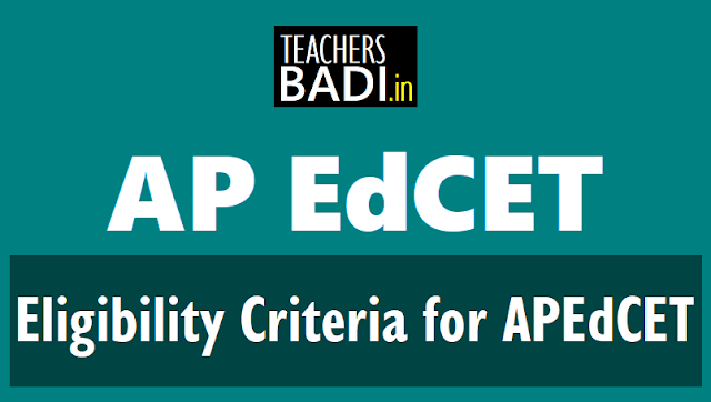 apedcet,BEd entrance test, apsche,b.ed 2 year course,eligibility, qualifications,b.e/ b.tech with science/ mathematics are eligible,age limit,methodology and eligibility,mathematics, physical sciences,biological sciences,social studies,english