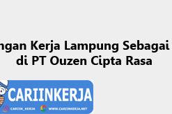 Lowongan Kerja Lampung Sebagai Koki di PT Ouzen Cipta Rasa