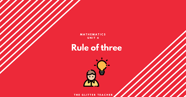 Mathematics. Rule of three. Year 6.