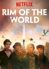 Rim of the World (2019) ผ่าพิภพสุดขอบโลก