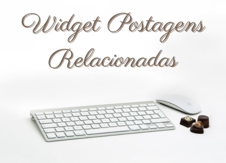 widget-postagens-relacionadas-para-blogger