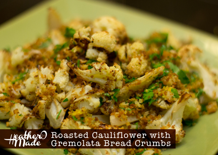 Roasted Cauliflower with Gremolata Bread Crumbs recipe