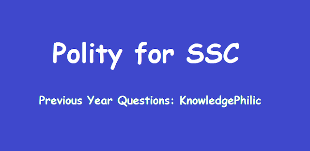 Download Polity Previous Year Questions Asked in SSC CGL, CPO, CHSL, MTS and other Exams