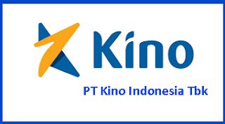 Lowongan Kerja PT Kino November 2019