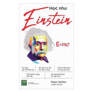 Học Như Einstein: Những Phương Pháp Giúp Bạn Khám Phá Và Phát Triển Khả Năng Thiên Tài Tiềm Ẩn Trong Bạn ebook PDF EPUB AWZ3 PRC MOBI