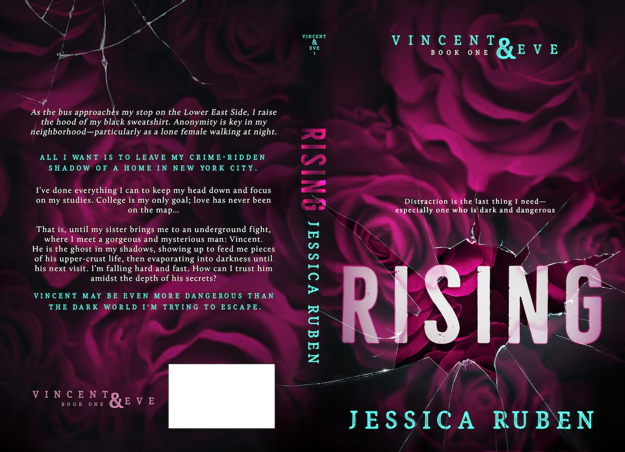 Jessica Ruben: Rising (Vincent and Eve #1)