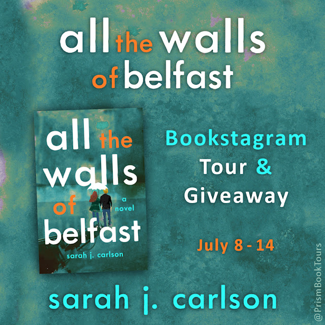 Check out the Bookstagram Tour for ALL THE WALLS OF BELFAST by Sarah J. Carlson!