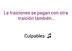 Karol G Anuel AA Culpables significado de la canción.