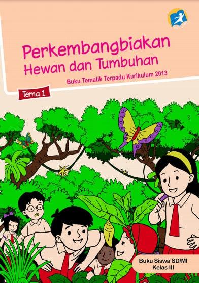 Buku Siswa Kelas 3 Tema 1 Revisi 2017 Kurikulum 2013