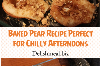 5-Ingredient Baked Pear Recipe Perfect for Chilly Afternoons