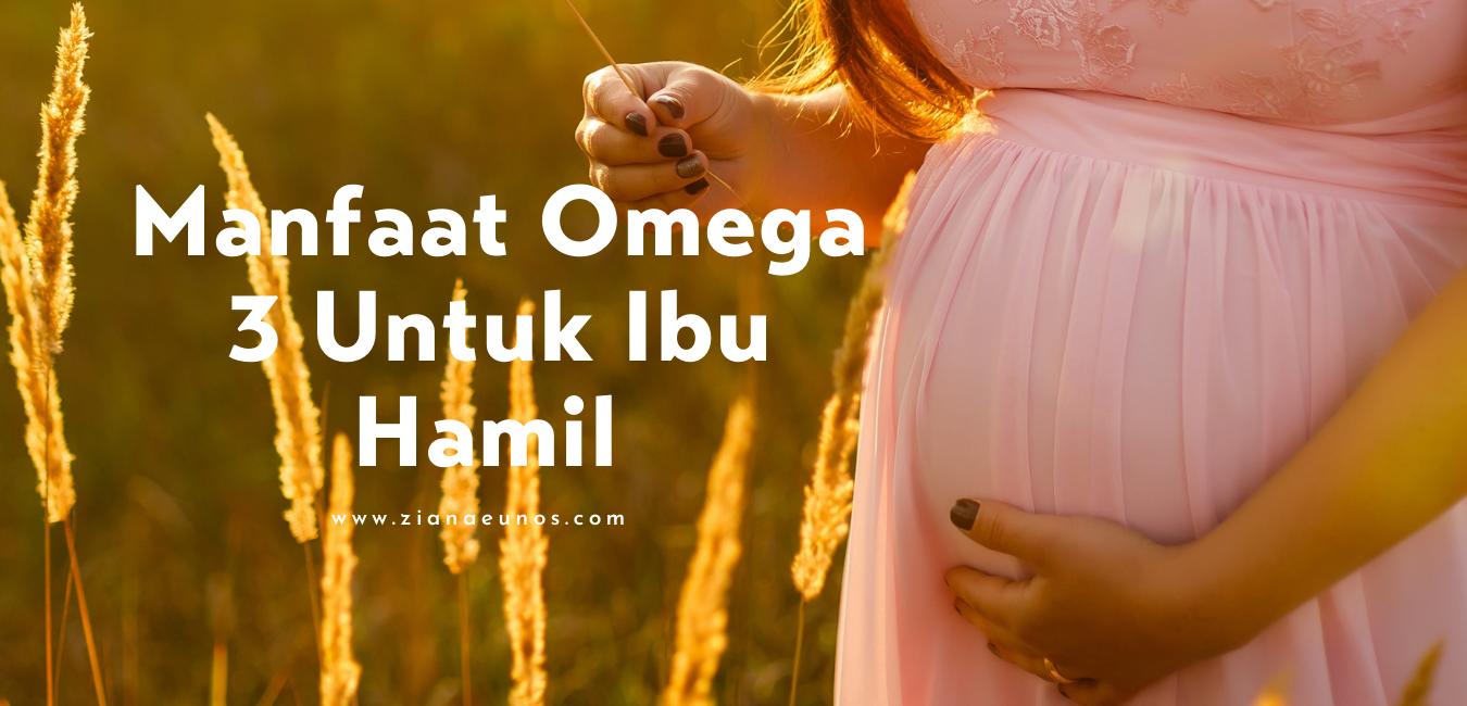 Omega 3 shaklee untuk ibu hamil