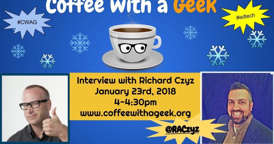 Coffee with a Geek: Coffee with a Geek Interview with Richard Czyz