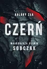 """""""Czerń"""" Małgorzata Oliwia Sobczak"""