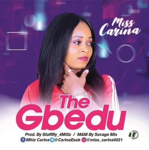 Music: Miss Carina - The Gbedu