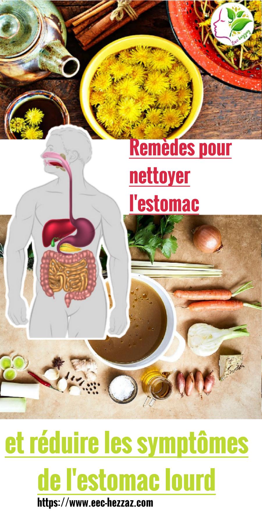 Remèdes pour nettoyer l'estomac et réduire les symptômes de l'estomac lourd
