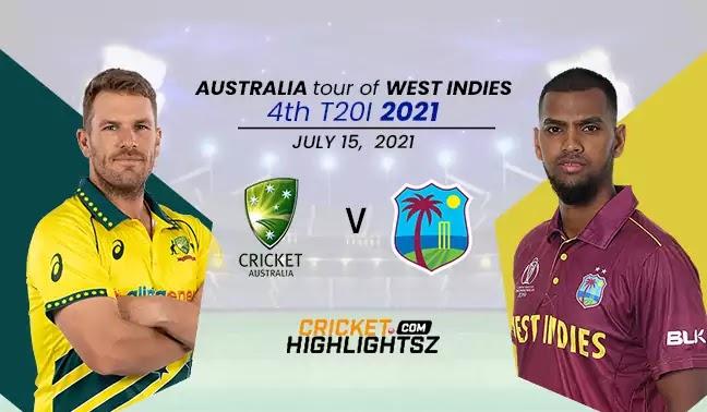 Australia vs West Indies 4th T20I 2021