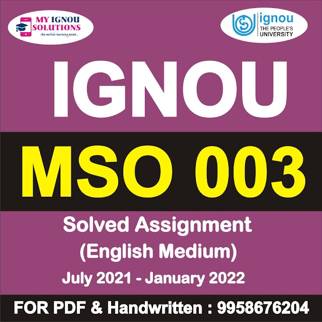 MSO 003 Solved Assignment 2021-22