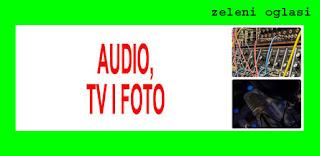 5 PRODAJA AUDIO, TV, FOTO TEHNIKE NA ZELENIM OGLASIMA