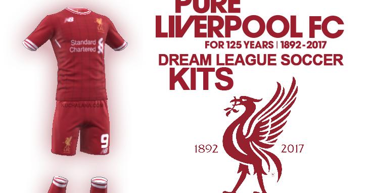 meet 24478 a0583 Information Liverpool Kits 2017/18 - Dream League Soccer ...