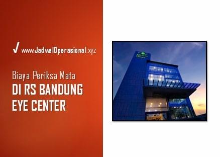 Biaya Periksa Mata di Bandung Eye Center